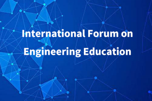 International Forum on Engineering Education
